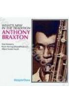 Купить - Музыка - Anthony Braxton: Whatt's New in the Tradition (Import)