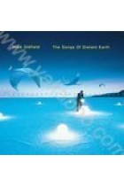 Купить - Музыка - Mike Oldfield : The Songs of Distant Earth (Import)