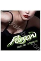 Купить - Музыка - Poison: Double Dose: Ultimate Hits (Import)