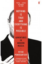 Купити - Книжки - Nothing is True and Everything is Possible: Adventures in Modern Russia