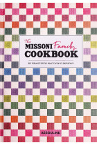 Купить - Книги - Missoni Family Cookbook