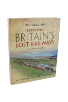Купить - Книги - Exploring Britains Lost Railways