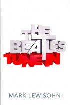 Купить - Книги - The Beatles - All These Years: Volume One: Tune in