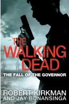 Купити - Книжки - The Walking Dead: The Fall of the Governor