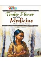 Купить - Книги - Our World 4: Tender Flower and the Medicine Reader