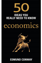 Купить - Книги - 50 Ideas You Really Need to Know: Economics