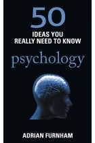 Купить - Книги - 50 Ideas You Really Need to Know: Psychology