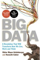 Купить - Книги - Big Data: A Revolution That Will Transform How We Live, Work and Think