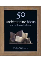 Купить - Книги - 50 Architecture Ideas You Really Need to Know