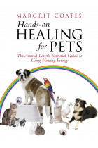 Купити - Книжки - Hands-On Healing For Pets : The Animal Lover's Essential Guide To Using Healing Energy