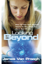 Купить - Книги -  Looking Beyond : How To Use Your Psychic Talent To Get What You Want