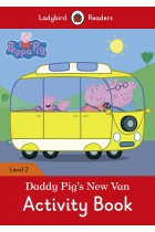 Купити - Книжки - Ladybird Readers. Level 2. Peppa Pig: Daddy Pigs New Van. Activity Book