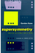 Купити - Книжки - Supersymmetry : Unveiling The Ultimate Laws Of Nature