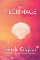 Купить - Книги - The Pilgrimage. A Contemporary Quest for Ancient Wisdom
