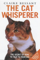 Купить - Книги - The Cat Whisperer - The Secret of How to Talk to Your Cat