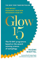 Купити - Книжки - Glow15. A Science-Based Plan to Lose Weight, Rejuvenate Your Skin & Invigorate Your Life