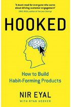 Купити - Книжки - Hooked. How to Build Habit-Forming Products