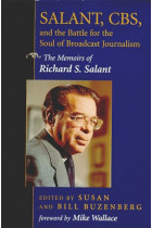 Купити - Книжки - Salant, CBS, And The Battle For The Soul Of Broadcast Journalism : The Memoirs Of Richard S. Salant