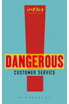 Купить - Книги - Dangerous Customer Service