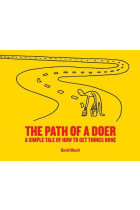 Купити - Книжки - The Path of a Doer. A Simple Tale Of How To Get Things Done