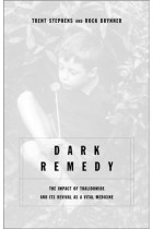 Купити - Книжки - Dark Remedy : The Impact Of Thalidomide And Its Revival As A Vital Medicine