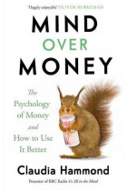 Купити - Книжки - Mind Over Money. The Psychology of Money and How To Use It Better