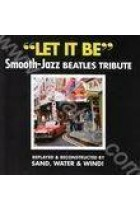 Купить - Музыка - Sand, Water & Wind: Let it Be. Smooth Jazz Beatles Tribute