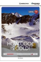 Купить - Книги - How Cool is Cold! Low Intermediate. Book with Online Access