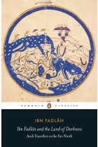 Купити - Книжки - Ibn Fadlan and the Land of Darkness: Arab Travellers in the Far North