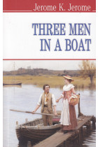 Купить - Книги - Three Men in a Boat (to say nothing of the dog)
