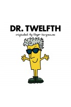 Купити - Книжки - Doctor Who: Dr. Twelfth (Roger Hargreaves)