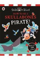 Купити - Книжки - How to be a Skullabones Pirate: A Ladybird Skullabones Island Sticker Activity Book