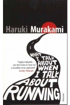 Купить - Книги - What I Talk About When I Talk About Running
