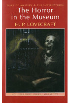 Купить - Книги - The Horror in the Museum. Collected Short Stories. Volume 2