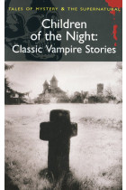 Купить - Книги - Children of the Night. Classic Vampire Stories