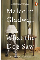 Купить - Книги - What the Dog Saw and Other Adventures