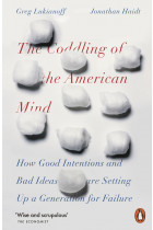Купить - Книги - The Coddling of the American Mind