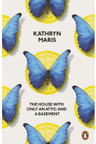 Купити - Книжки - The House with Only an Attic and a Basement
