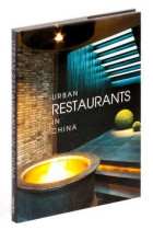 Купить - Книги - Urban Restaurants in China