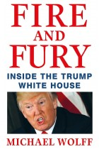 Купить - Книги - Fire and Fury: Inside the Trump White House