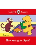 Купити - Книжки - How are you, Spot? - Ladybird Readers Beginner Level