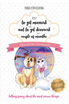 Купить - Электронные книги - How to get married and not to get divorced in a couple of months. Manual for newlyweds