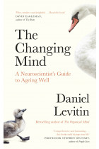 Купить - Книги - The Changing Mind : A Neuroscientist's Guide to Ageing Well