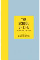Купить - Книги - The School of Life: An Emotional Education