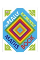 Купить - Книги - Really Incredible Maths Book