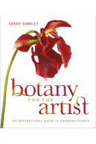 Купить - Книги - Botany for the Artist: An Inspirational Guide to Drawing Plants