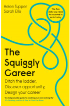 Купити - Книжки - The Squiggly Career: Ditch the Ladder, Discover Opportunity, Design Your Career