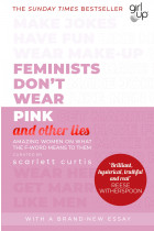 Купити - Книжки - Feminists Don't Wear Pink (and other lies)