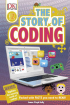 Купить - Книги - The Story of Coding. Explore the Amazing World of Coding!