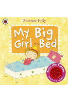 Купити - Книжки - My Big Girl Bed: A Princess Polly book